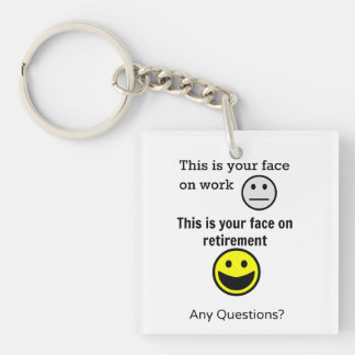Retirement Face Key Ring