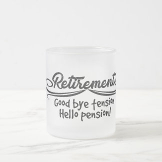 Retirement  good bye tension hello pension frosted glass coffee mug