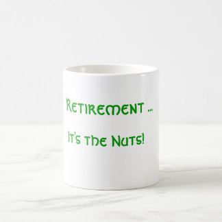 Retirement ... It's the Nuts! Classic White Coffee Mug