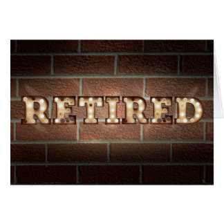 retirement-marquee sign on brick wall card
