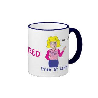 Retirement Ringer Coffee Mug