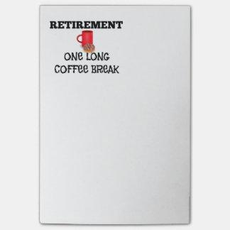 Retirement - One Long Coffee Break Post-it Notes