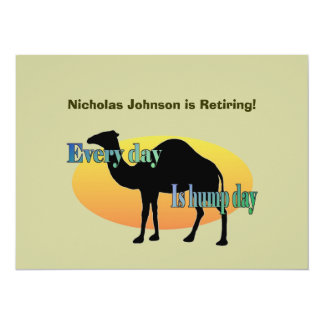 Retirement Party - Every Day is Hump Day 14 Cm X 19 Cm Invitation Card