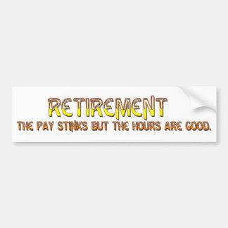 Retirement Pay Bumper Sticker
