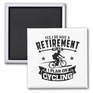 Retirement Plan cycling Square Magnet