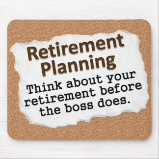 Retirement Planning (2) Mouse Pad