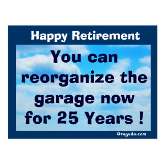 Retirement Postcard - About Cleaning the Garage