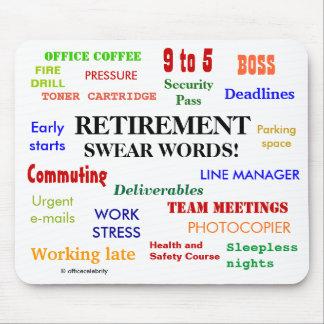 Retirement Swear Words! Funny Retirement Joke Mouse Pad