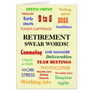 Retirement Swear Words! (multicolour) Greeting Card