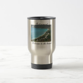 Retirement, Welcome to the beach 15 Oz Stainless Steel Travel Mug
