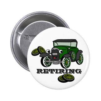 Retiring Antique Car 6 Cm Round Badge