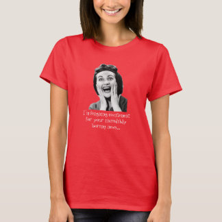 "Retro 1950s Woman Sarcastic ""Excitement"" Funny T-Shirt"