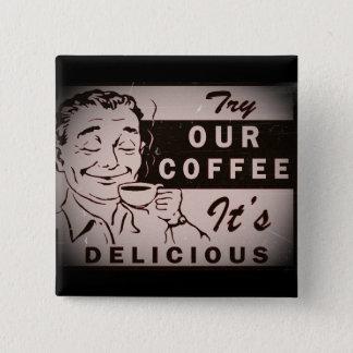 Retro Delicious Coffee Ad 15 Cm Square Badge