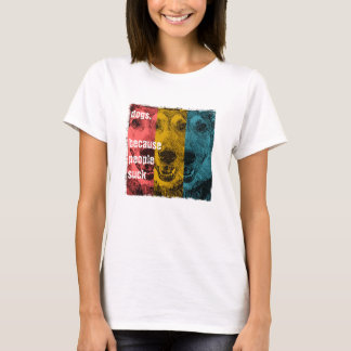 Retro dogs, because people suck T-Shirt
