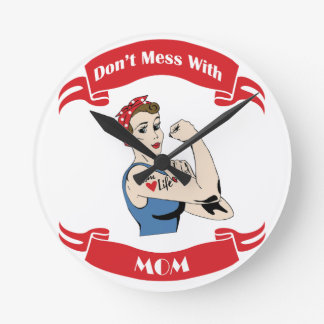 Retro Don't Mess with MOM Round Clock