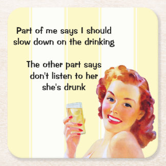 Retro Housewife with Cocktail Funny Drunk Quote Square Paper Coaster