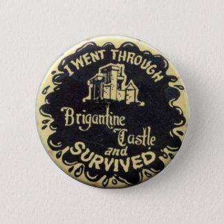 Retro I Survived Brigantine Castle Pin