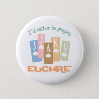 Retro Rather Play Euchre 6 Cm Round Badge