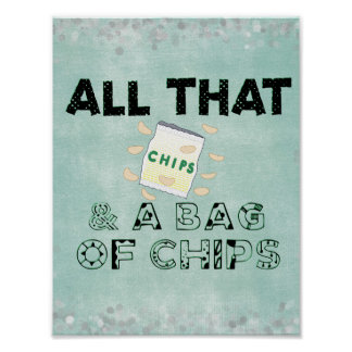 Retro Slang: All That and a Bag of Chips Poster