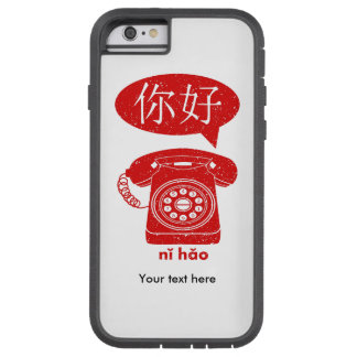 Retro Telephone Ni Hao Chinese Characters Tough Xtreme iPhone 6 Case