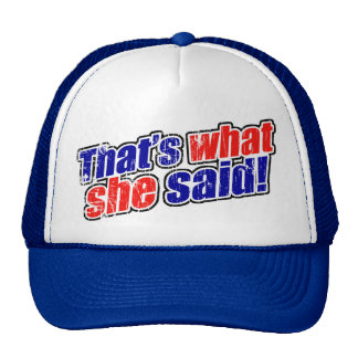 Retro That s What She Said Trucker Hat