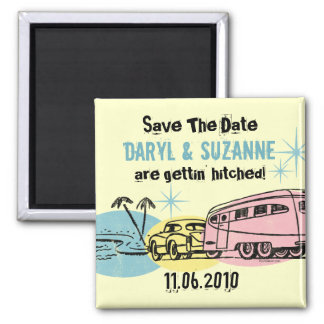 Retro Trailer Just Hitched Save The Date Square Magnet