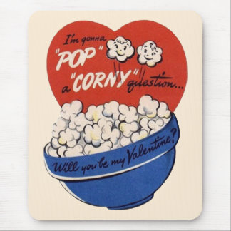 Retro Valentines Day, Popcorn Pop a Corny Question Mouse Pad