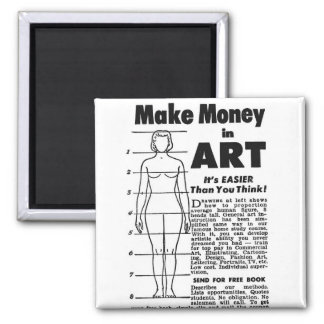 Retro Vintage Kitsch Art School Make Money in Art! Fridge Magnet