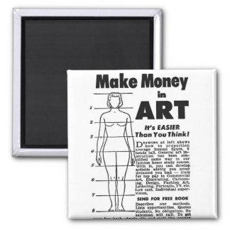 Retro Vintage Kitsch Art School Make Money in Art! Square Magnet
