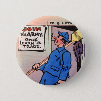 Retro Vintage Kitsch Gag Postcard Join The Army 6 Cm Round Badge