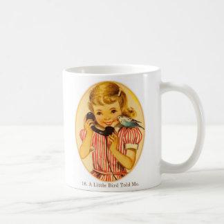 Retro Vintage Kitsch Kids A Little Bird Told Me Mug