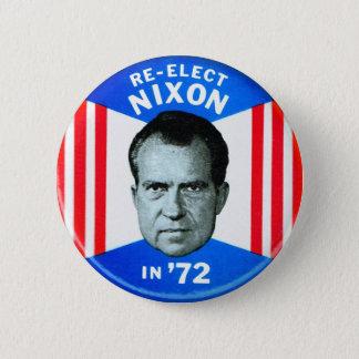 Retro Vintage Kitsch Politics Re-Elect Nixon in 72 6 Cm Round Badge