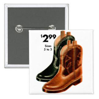 Retro Vintage Kitsch Shoes Kid s Cowboy Boots Art Pinback Buttons