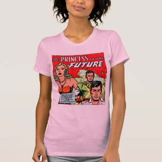 Retro Vintage Sci Fi Comic Princess of the Future T-Shirt