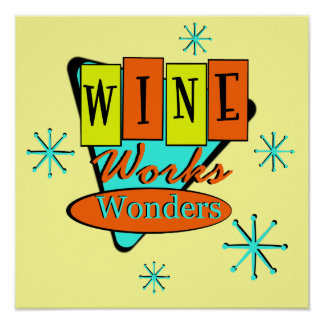 Retro Wine Works Wonders Wall Art