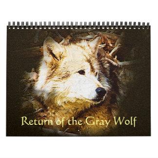 Return of the Gray Wolf Calendars