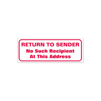 """RETURN TO SENDER"", ""No Such Recipient ..."" Self-inking Stamp"