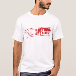 """RETURN TO SENDER"" stamp in red T-Shirt"