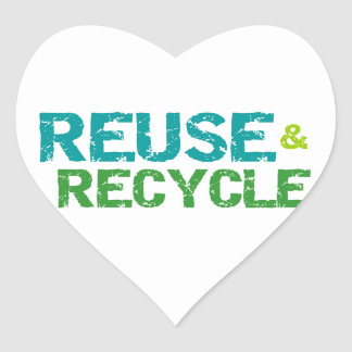 Reuse and Recycle T-shirts and Gifts Heart Sticker