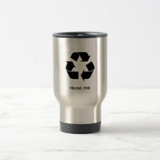 Reuse Me Mug