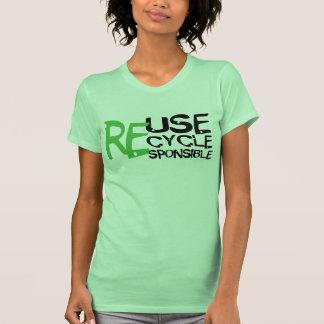 Reuse Recycle Responsible Shirt