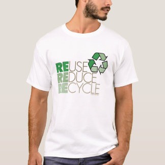 Reuse  Reduce Recycle T-shirt