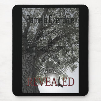 Revealed by Pamela Oxendale Mouse Pad