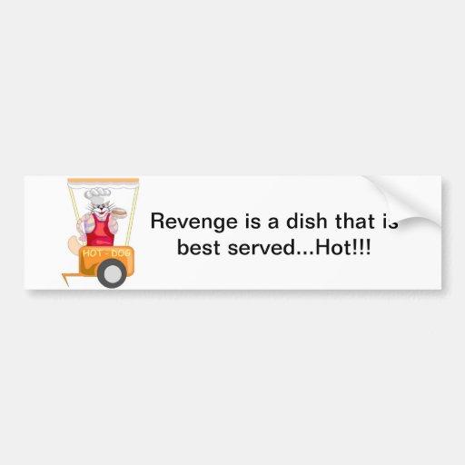 Revenge Served Hot Bumper Sticker