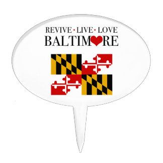 Revive Live Love Baltimore Cake Toppers