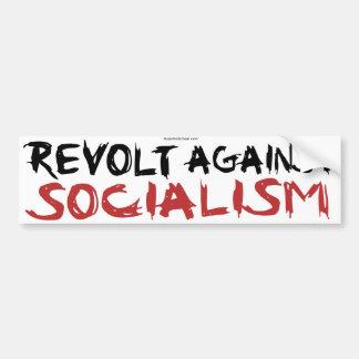 Revolt Against Socialism bumpersticker Bumper Sticker