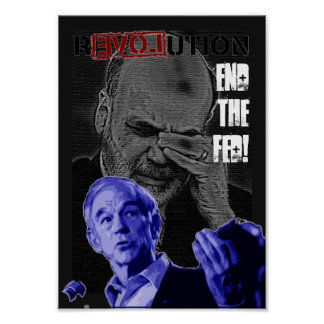 Revolution: End the Fed! Poster