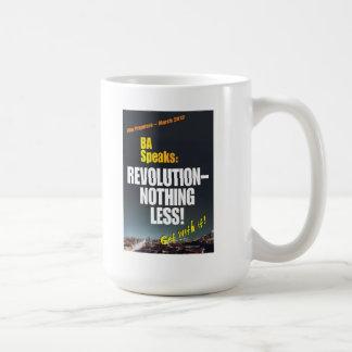 Revolution Nothing Less - mug