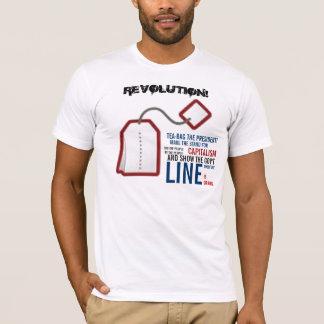 REVOLUTION!, TEA-BAG THE PRESIDENT!, ... T-Shirt