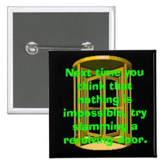 Revolving Door Slam 15 Cm Square Badge